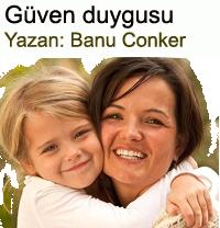 Anne �ocuk ve g�ven duygusu - Annelik Yazan: Banu Conker