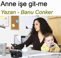 Anne i�e git-me Banu Conker